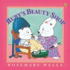Ruby's Beauty Shop (Max and Ruby) Cover Image