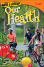 Safe & Sound: Our Health (Time for Kids Nonfiction Readers) Cover Image