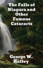 The Falls of Niagara and Other Famous Cataracts Cover Image