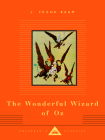 The Wonderful Wizard of Oz: A Novel (Everyman's Library Children's Classics Series) Cover Image