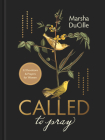 Called to Pray: 52 Devotions & Prayers for Women Cover Image