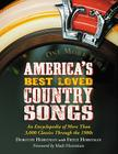 America's Best Loved Country Songs: An Encyclopedia of More Than 3,000 Classics Through the 1980s Cover Image