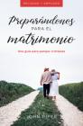 Preparándonos Para El Matrimonio: Una Guía Para Parejas Cristianas Cover Image