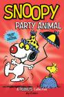 Snoopy: Party Animal  (PEANUTS AMP! Series Book 6) (Peanuts Kids #6) Cover Image