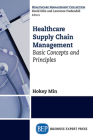 Healthcare Supply Chain Management: Basic Concepts and Principles Cover Image