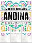 Andina: The Heart of Peruvian Food: Recipes and Stories from the Andes Cover Image