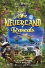 The Neverland Rascals: A Magical Journey into a World of Wonder, Fantasy and Forgiveness Cover Image