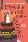 D'Vaughn and Kris Plan a Wedding Cover Image