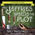 Mrs. Jeffries Weeds the Plot Cover Image