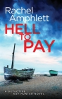 Hell to Pay: A Detective Kay Hunter crime thriller Cover Image