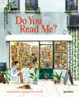 Do You Read Me?: Bookstores Around the World Cover Image