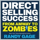 Direct Selling Success: From Amway to Zombies Cover Image