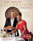 The Neelys' Celebration Cookbook: Down-Home Meals for Every Occasion Cover Image