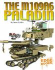 The M109A6 Paladin Cover Image