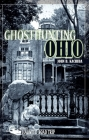 Ghosthunting Ohio (America's Haunted Road Trip) Cover Image