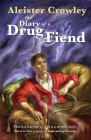 The Diary of a Drug Fiend Cover Image