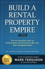 Build a Rental Property Empire: The no-nonsense book on finding deals, financing the right way, and managing wisely. Cover Image