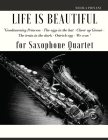 Life is beautiful for Saxophone Quartet: You will find the main themes of this wonderful movie: Good morning Princess, The eggs in the hat, Cheer up . Cover Image