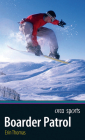 Boarder Patrol (Orca Sports) Cover Image