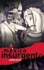 México Insurgente Cover Image