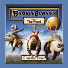 Bumblebunnies: The Pond (Bumblebunnies, Book 1) Cover Image