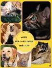 Your Beloved Dogs and Cats: The Best Selection of 50 Dog and Cat Photos by Manhattan's Top Photographers Cover Image