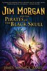 Jim Morgan and the Pirates of the Black Skull Cover Image