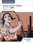 Access to History: Russia and Its Rulers 1855-1964 for OCR Cover Image