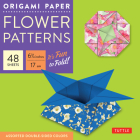 Origami Paper 6 3/4 (17 CM) Flower Patterns 48 Sheets: Tuttle Origami Paper: High-Quality Double-Side Origami Sheets Printed with 8 Different Designs: Cover Image