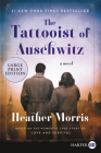The Tattooist of Auschwitz: A Novel Cover Image
