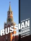 Russian Through Propaganda, Book 1: Russian Through Propaganda Cover Image
