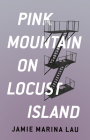 Pink Mountain on Locust Island Cover Image
