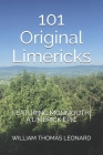101 Original Limericks: Featuring Monmouth: A Limerick Epic Cover Image
