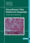 Discontinuous Fiber-Reinforced Composites: Fundamentals and Applications Cover Image