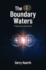 The Boundary Waters: A Quantum Adventure Cover Image