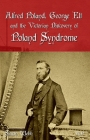 Alfred Poland, George Elt and the Victorian Discovery of Poland Syndrome Cover Image