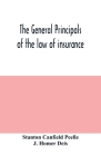 The general principals of the law of insurance Cover Image