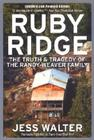 Ruby Ridge: The Truth and Tragedy of the Randy Weaver Family Cover Image