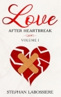 Finding Love After Heartbreak: Volume I Cover Image