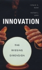 Innovation--The Missing Dimension Cover Image