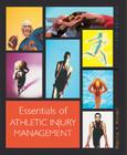 Essentials of Athletic Injury Management with Powerweb/Olc Bind-In Card (Reinforced High School Binding for Secondary Market) Cover Image