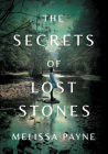 The Secrets of Lost Stones Cover Image