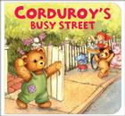 Corduroy's Busy Street Cover Image