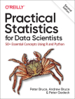 Practical Statistics for Data Scientists: 50+ Essential Concepts Using R and Python Cover Image
