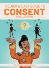 A Quick & Easy Guide to Consent Cover Image