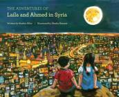 The Adventures of Laila and Ahmed in Syria Cover Image