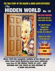 The Hidden World Number 10: The True Story Of The Shaver And Inner Earth Mysteries Cover Image