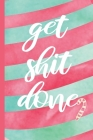 Get Shit Done: Christmas Planner With Gift List, Cards Tracker, Menu Planner, Party Planner and Stocking Stuffers Checklist. Cover Image