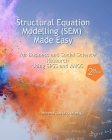 Structural Equation Modelling Made Easy for Business and Social Science Research Using SPSS and AMOS Cover Image