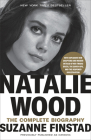 Natalie Wood: The Complete Biography Cover Image